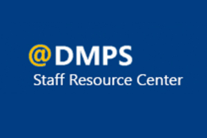Visit the @DMPS Staff Resource Center for technical help, district documents and event calendars.
